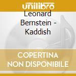 Bernstein, Leonard - Bernstein / Kaddish cd musicale