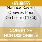Orchestral works cd musicale di Ravel