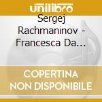 Francesca da rimini cd musicale di Rachmaninoff