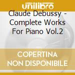 La musica per pianoforte 2 cd musicale di Debussy