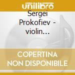 Concerti per violino 1-2 cd musicale di Prokofiev