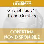 Quintetti per piano opp.1&2 cd musicale di Faure