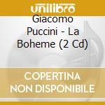 Boheme cd musicale di Giacomo Puccini