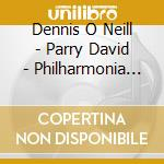 O Neill Dennis - Parry David - Philharmonia Orchestra - Great Operatic Arias cd musicale di Artisti Vari