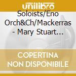 Mary stuart cd musicale di Gaetano Donizetti