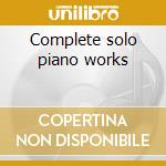 Complete solo piano works cd musicale di Ravel