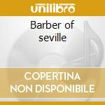 Barber of seville cd musicale di Gioachino Rossini