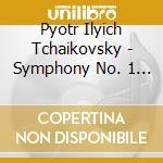 Tchaikosky symphony n.1 cd musicale di Artisti Vari