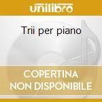 Trii per piano cd musicale di Mendelssohn felix bar