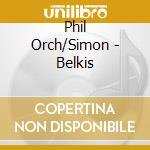 Belkis/metamorfosi cd musicale di Respighi