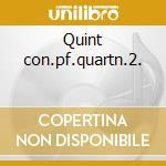 Quint con.pf.quartn.2. cd musicale di Bax