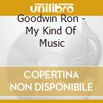 Ron goodwin-my music cd musicale di Artisti Vari