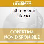 Tutti i poemi sinfonici cd musicale di Antonin Dvorak