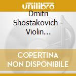 Conc.per violino cd musicale di Shostakovich