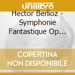 *symphonie fantastique cd musicale di Hector Berlioz