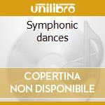 Symphonic dances cd musicale di Grieg edvard h.