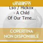 A child of our time cd musicale di Tippett