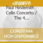 Cello concerto/4 temperam cd musicale di Paul Hindemith