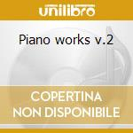 Piano works v.2 cd musicale di Medtner