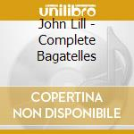 Complete bagatelles cd musicale di Beethoven