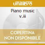 Piano music v.iii cd musicale di Ireland