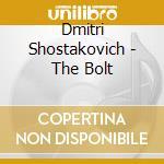 Bolt, the cd musicale di Shostakovich