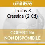 Troilus and cressida cd musicale di Chuck Walton