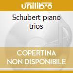 Schubert piano trios cd musicale