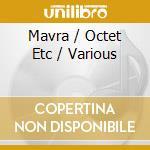 Mavra/octet/concertino/ etc. cd musicale di Stravinsky igor fedo