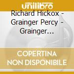Grainger edition v.1 cd musicale di Grainger