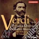 Preludes overtures and ballet cd musicale di Giuseppe Verdi