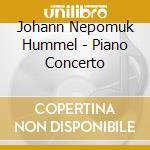 Piano concerto in a flat cd musicale di Hummel johann nepomuk