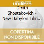 New babilon film music cd musicale di Shostakovich