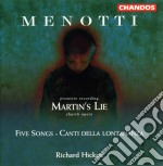 Martin's lie/five songs/etc. cd musicale di Giancarlo Menotti