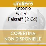Falstaff / alberto veronesi cd musicale di Salieri