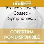 Symphonies cd musicale di Fran�ois-jose Gossec