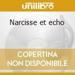 Narcisse et echo cd musicale di Nikolai Tcherepnin