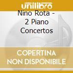 Piano concertos cd musicale di Nino Rota