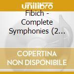 Complete symphonies cd musicale di Fibich
