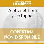 Zephyr et flore / epitaphe cd musicale di Vladimir Dukelsky