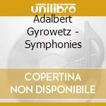 Symphonies cd musicale di Adalbert Gyrowetz
