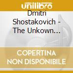Unknown, the cd musicale di Shostakovich