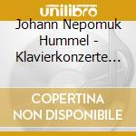 Piano concerto, theme variatio cd musicale di Hummel johann nepomuk
