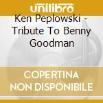 A tribute to benny goodman cd musicale di Benny Goodman