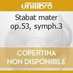 Stabat mater op.53, symph.3 cd musicale di Szymanowski