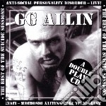 BEST OF THE SUICIDE SESSIONS + ANTI-SOCI  cd musicale di G.g. Allin