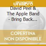 BRING BACK THE BEATLES                    cd musicale di David/apple ba Peel