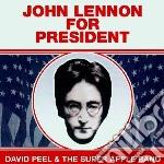 John lennon for president cd musicale di David Peel