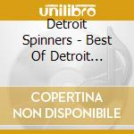 Best of cd musicale di Spinners Detroit