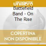 On the rise cd musicale di Band Battlefield